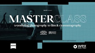 Online Masterclass   Translating Photography To Cinematography With Jon Edwards And Zeiss