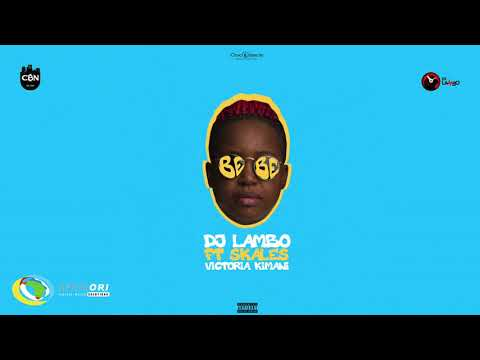DJ Lambo - Bebe [Feat. Skales & Victoria Kiman] (Official Audio)