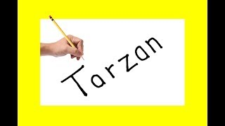 How to draw a TARZAN using the same words TARZAN in to cartoon for kids and drawing learner
