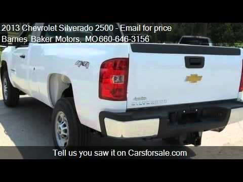 2013 chevrolet silverado 2500 regular cab long box 4 wheel for Barnes baker motors chillicothe missouri