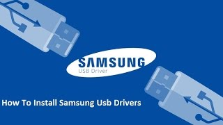 How To Install Samsung Usb Drivers For Mobile Phones