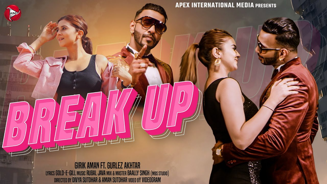 Break Up (Official Video) Girik Aman & Gurlej Akhtar Ft. Aakanksha/Rubal Jawa|New Punjabi Songs 2021 MyTub.uz TAS-IX