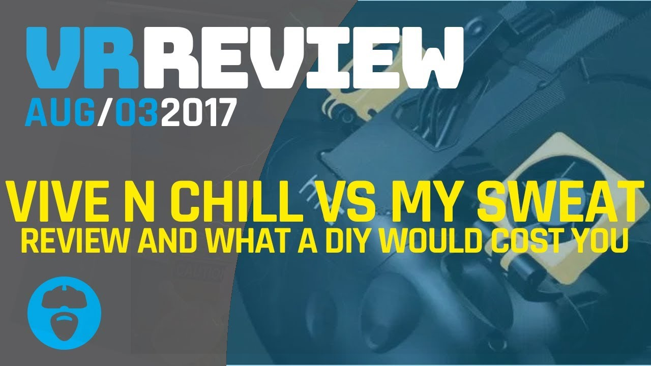 WILL VIVE N CHILL WORK FOR ME? - Vive N Chill Review (HTC Vive Accessory)