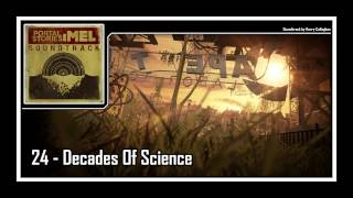 Portal Stories: Mel - Soundtrack | 24 - Decades Of Science
