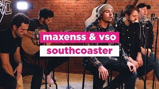 Maxenss & VSO - South Coaster
