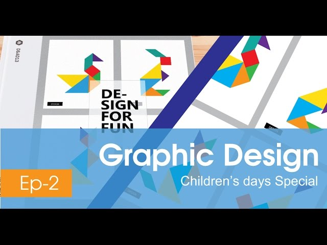 Graphic Design - Adobe Illustrator - Ep2 (Children's Day Special)