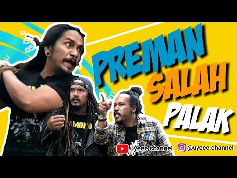 PREMAN (SIAL) SALAH PALAK - sketsa comedy Dellu uyee & Denis amir - UYEEE CHANNEL