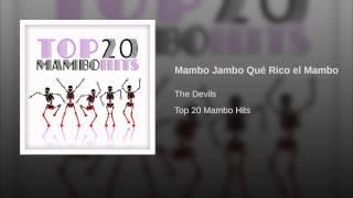 Mambo Jambo Qué Rico el Mambo