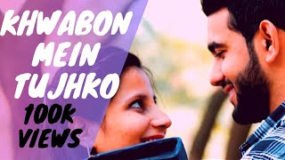 Khwabon Mein Tujhko | Dikshit Brothers | A Valentines Day Special | Official Music Video