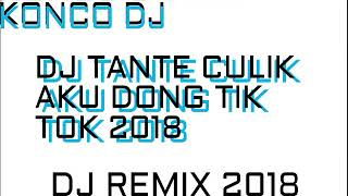 DJ GOMEZ LX TANTE CULIK AKU DONG