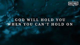 God Will Hold You When You Can't Hold On