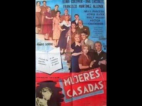 Mujeres casadas / Película argentina / 1954.