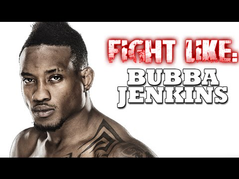 How to Fight Like Bubba Jenkins: 3 Signature MMA Moves