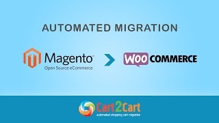 How to Migrate Magento to WooCommerce with Cart2Cart