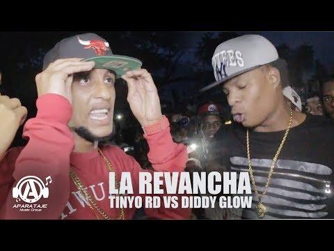 LA REVANCHA: Tinyo RD VS Diddy Glow