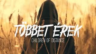 Children of Distance Tobbet erek (DJ D remix)