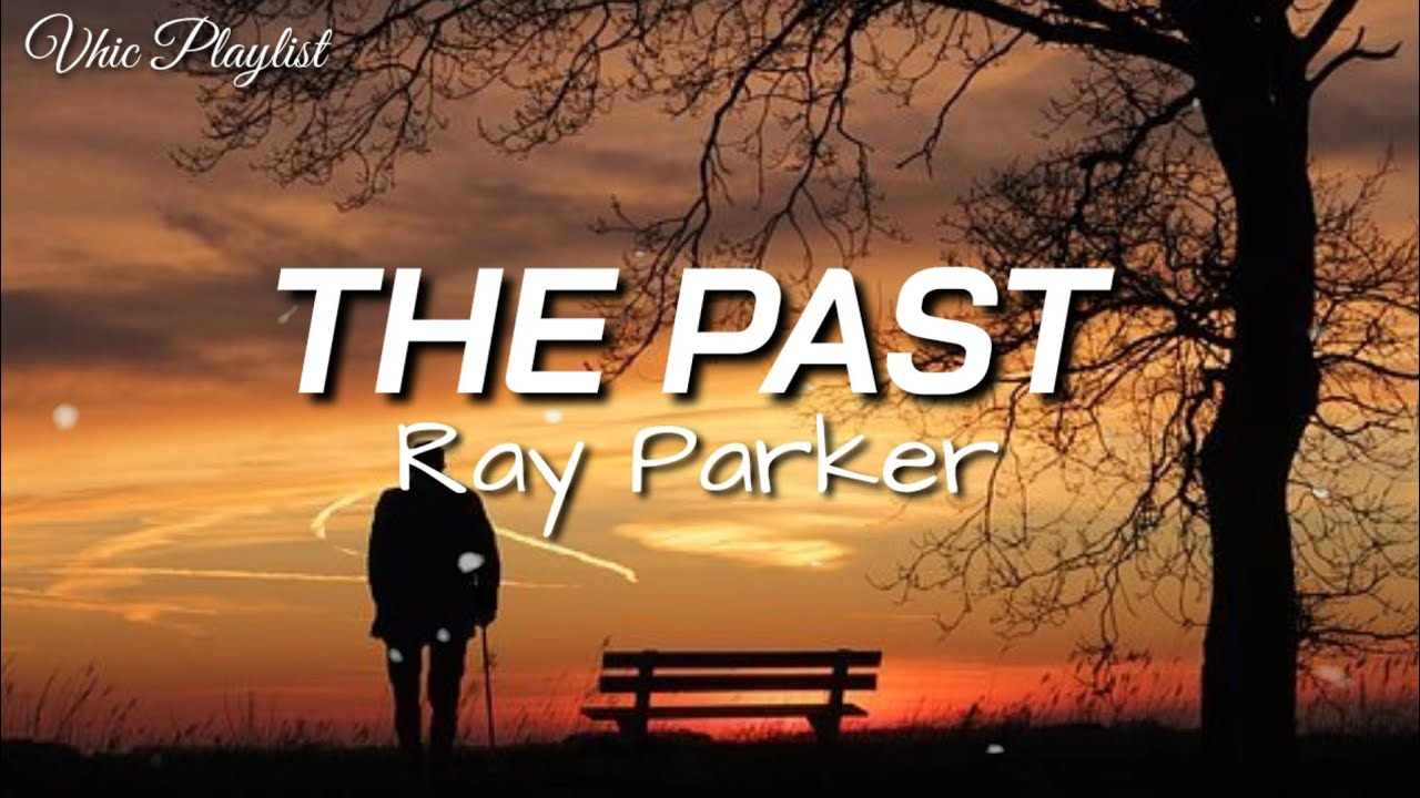 Download The Past - Ray Parker (Lyrics)