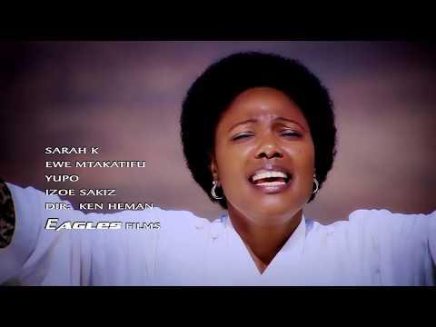 Sarah K - Ewe Mtakatifu