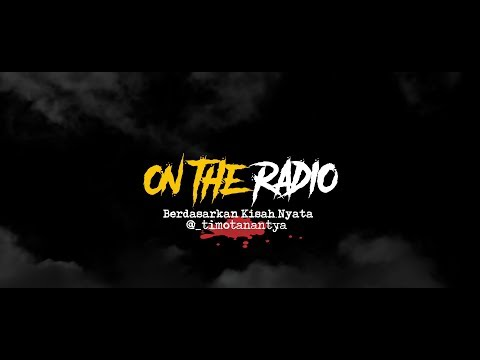 Cerita Horor True Story - On The Radio