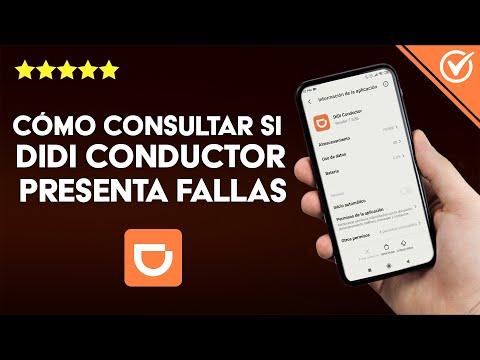 Cómo Consultar si mi App DIDI Conductor Presenta Fallas ¿Por qué no me Llegan Viajes?