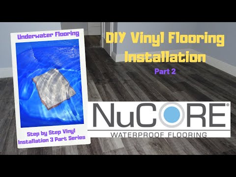 Waterproof Vinyl Flooring Installation DIY Start To Finish Wood Flooring NuCore Floor & Decor Vinyl