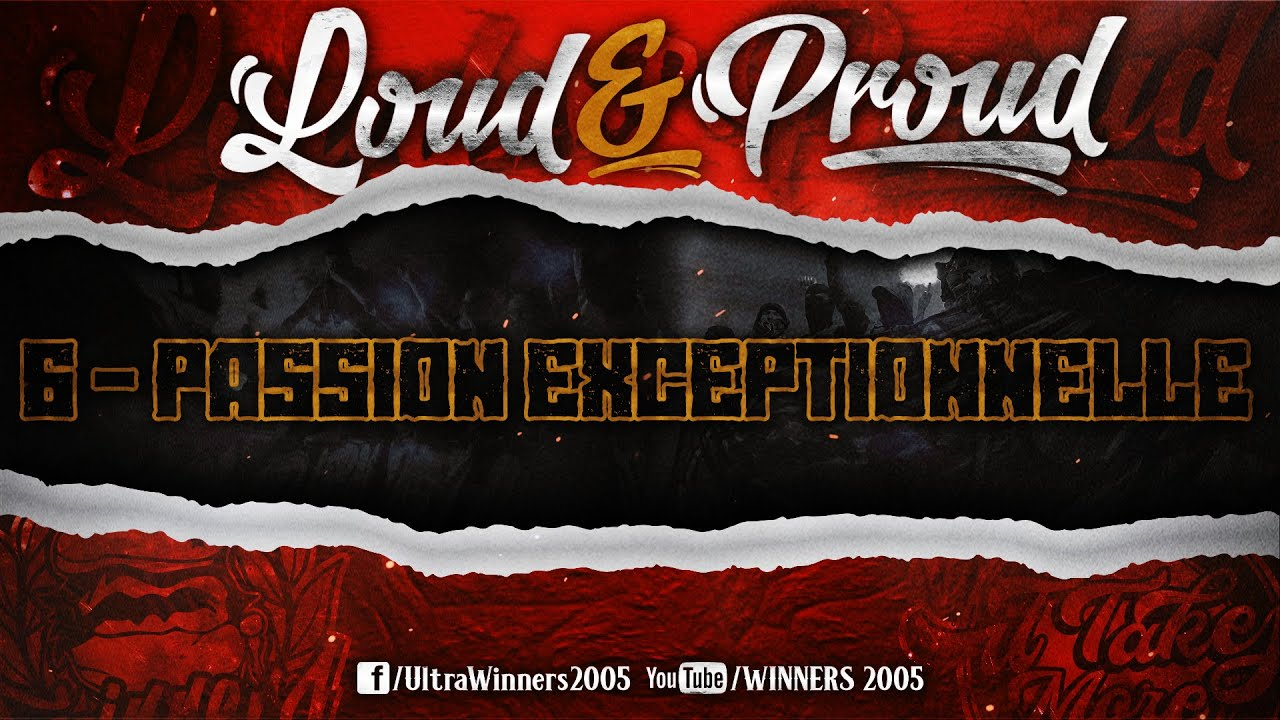 WINNERS 2005 - LOUD & PROUD 2020 - 6 - PASSION EXCEPTIONNELLE