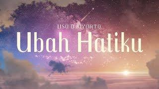 Download Ubah Hatiku - Lisa A Riyanto