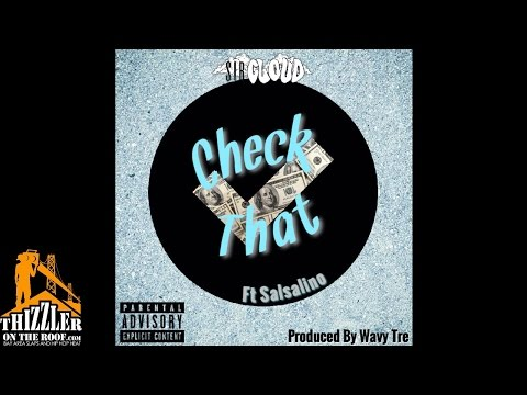 Sir Cloud ft. Salsalino - Check That (Prod.By Wavy Tre) [Thizzler.com Exclusive]