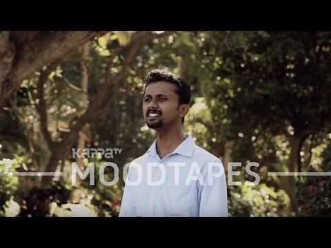 kaatrin-mozhi---rakesh-sreekumaran---moodtapes---kappa-tv