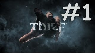 [PC] Thief - Episode 1 | Gameplay FR