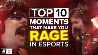 The Top 10 Moments that Make You Rage in Esports