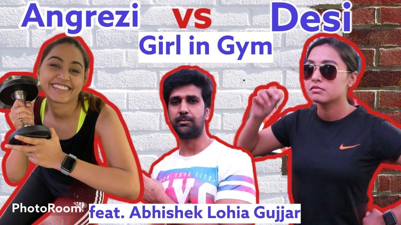 Angrezi vs Desi Girl in Gym / Funny vines / feat. Abhishek lohia Gujjar / Anchor kanishka gola #Gym
