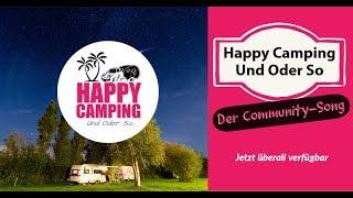 Der Happy Camping Song | HAPPY CAMPING