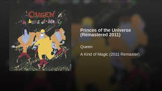 Princes Of The Universe (Remastered 2011)