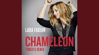 Chameleon (Tomer G Remix)