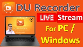 Best Screen Recorder For Pc (FREE) II DU Recorder for Android