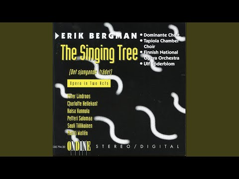 Det sjungande tradet, Op. 110: I. Prologue: The Tree of Life stands at the center, its roots...