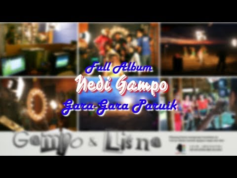 Download  Full Album Nedi Gampo Gara Gara Paruik Gratis, download lagu terbaru