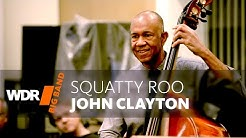 John Clayton feat. by WDR BIG BAND: Squatty Roo | Rehearsal
