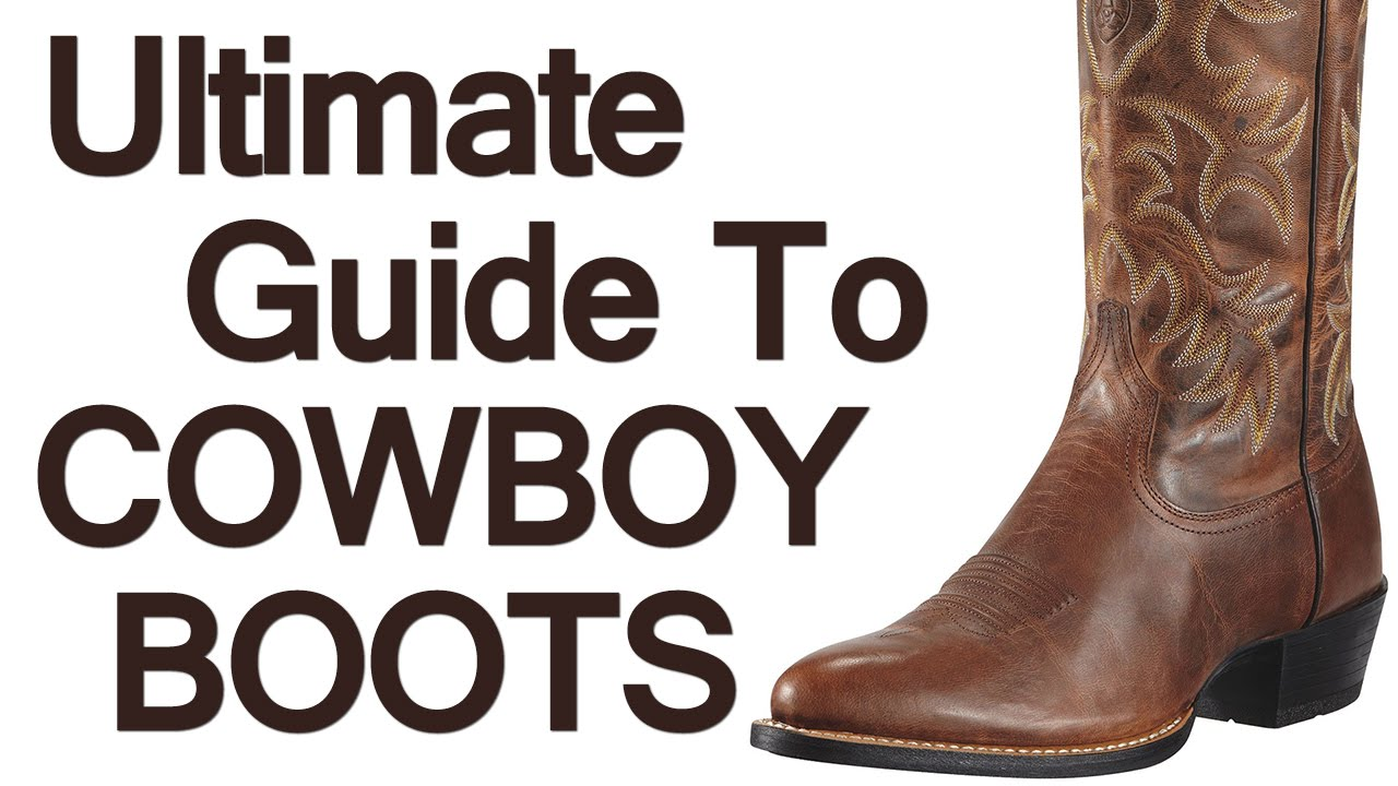 How To Wear Cowboy Boots | Ultimate Guide To The Western Boot ...