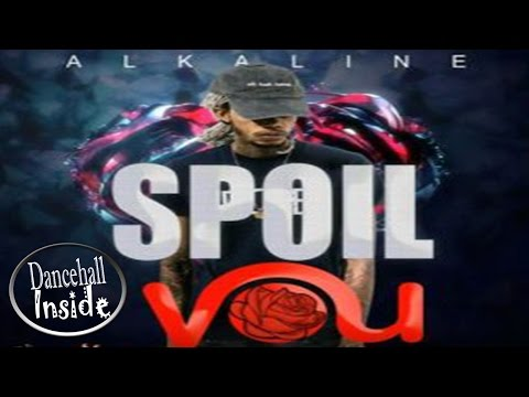 Alkaline - Spoil You (Clean) - October 2016