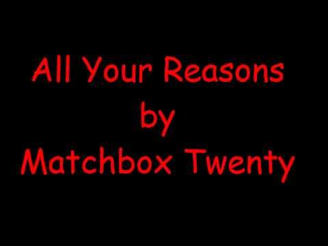All Your Reasons - Matchbox Twenty