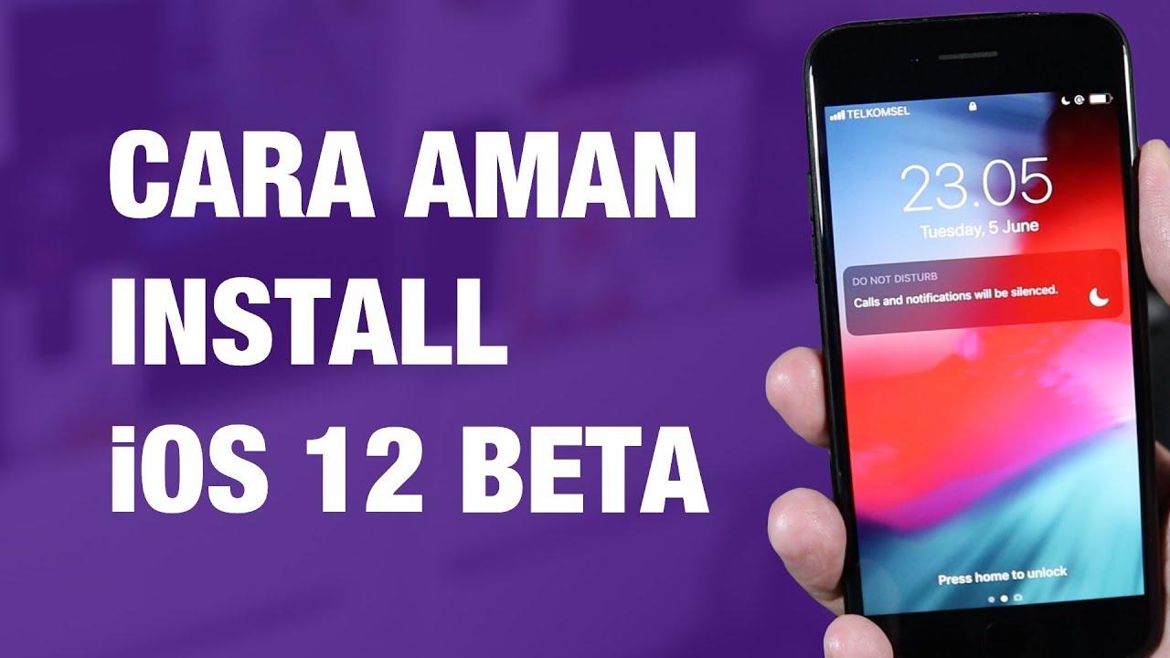 Cara Install iOS 12 Public Beta di iPhone — Cara Paling Aman