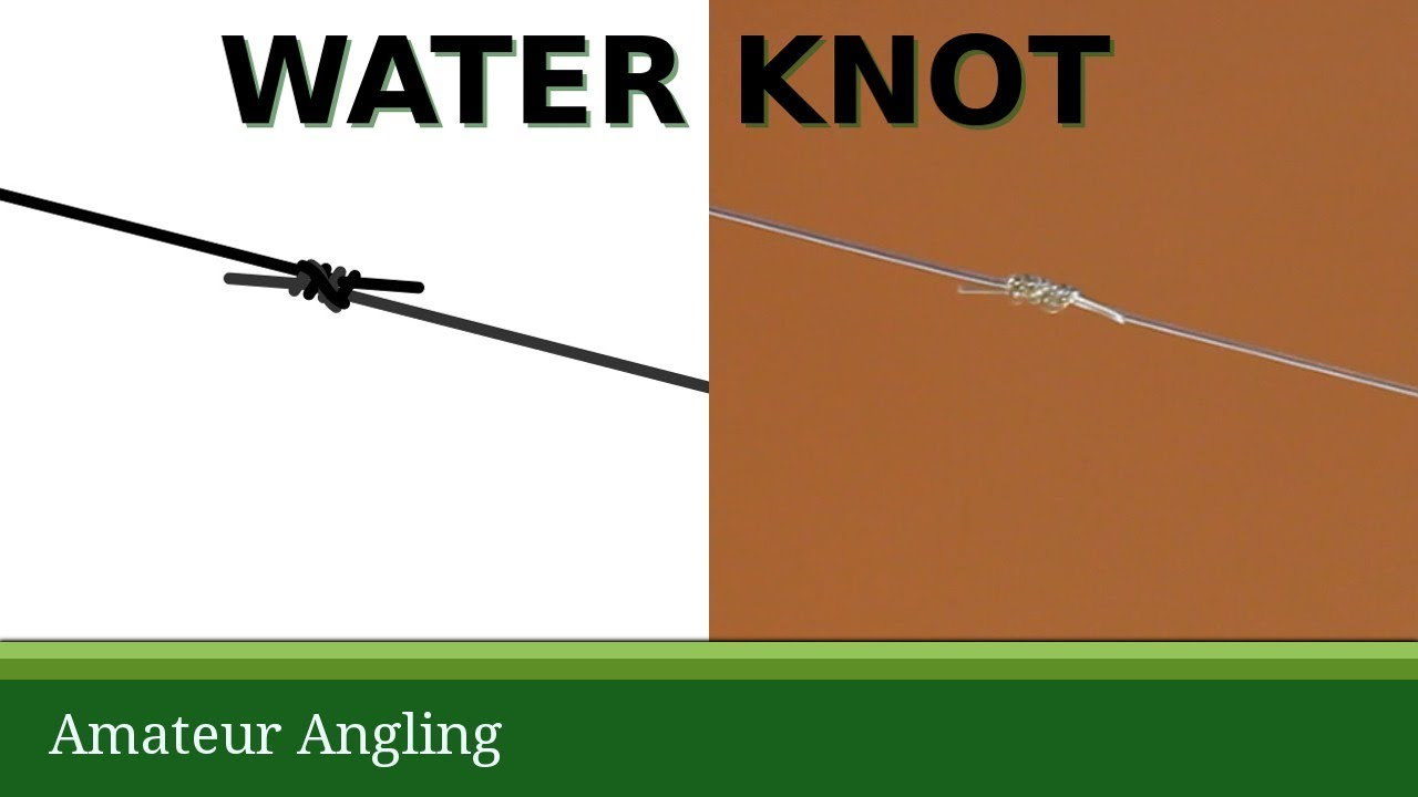 Four Turn Water Knot To Join Fishing Line Youtube