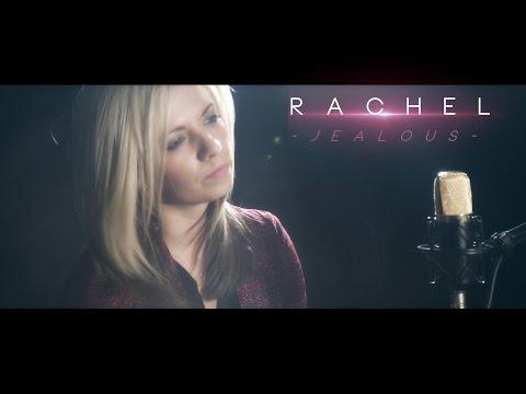 Rachel Toman - Jealous (Labrinth Cover)