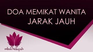 Download Video Cara Doa Memikat Wanita Secara Jarak Jauh Versi Islam - Guru Hikmah MP3 3GP MP4