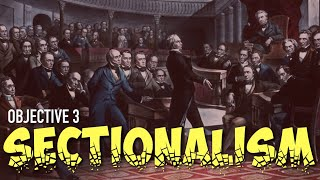 3   Sectionalism