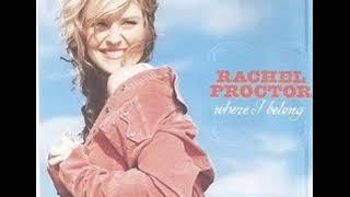 Rachel Proctor ~ Im Gonna Get You Back YouTube Videos