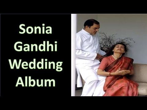 सोनिया गांधी' की शादी की तस्वीरे जो अबतक किसीने देखा नहीं होगा