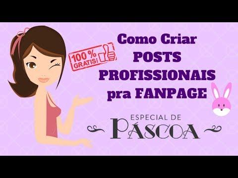 🐰 Como fazer POSTS PROFISSIONAIS pra sua FAN PAGE | ESPECIAL DE PÁSCOA [Atualizado]